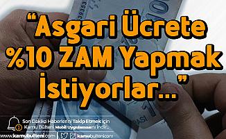 """Veli Ağbaba'dan Asgari Ücret Çıkışı: """"%10 Oranında Asgari Ücret Zammı için Çalışıyorlar..."""""""
