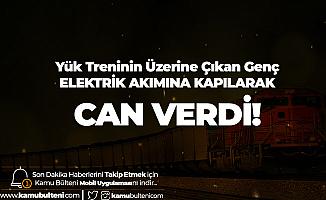 Yük Treninin Üzerine Çıkan Genç Feci Şekilde Can Verdi!