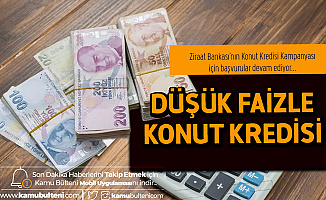 Ziraat Bankası'nın Konut Kredisi Kampanyasına Başvurular Sürüyor
