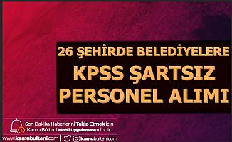 26 Şehirde KPSS'siz Kamu İlanı: 2500 TL Maaşla Belediye Personeli Alımı