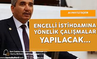 AK Partili Taşkın: Görme Engellilerin İstihdamına Yönelik Çalışmalar Yürütülüyor