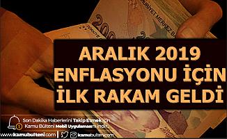 Aralık 2019 Enflasyonu İçin İlk Rakam Geldi-TÜFE
