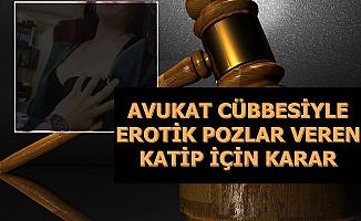 Avukat Cübbesi Giyerek Erotik Pozlar Veren Katibe Şok