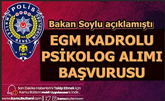 Bakan Soylu Açıklamıştı: EGM 43 Şehre Personel Alımı Başvurusu Başladı
