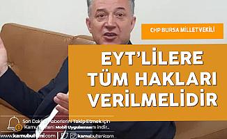 CHP Bursa Milletvekili Yüksel Özkan'dan 'EYT' Çağrısı