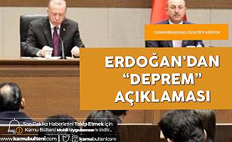 Cumhurbaşkanı Erdoğan'dan Elazığ'daki Depreme İlişkin Açıklama
