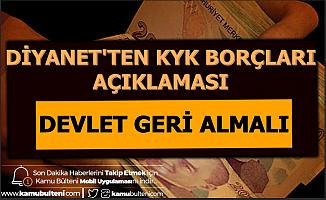"""Diyanet'ten KYK Borçları Açıklaması: """"Devlet Geri Almalı"""""""