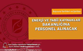 Enerji ve Tabii Kaynaklar Bakanlığı KPSS A Memur Alımı için İşlemler Devam Ediyor