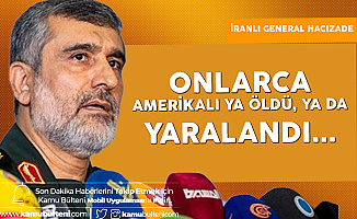 İranlı General Hacızade: Onlarca Amerikalı Asker Öldü ya da Yaralandı