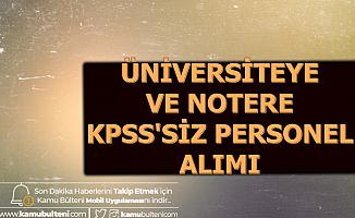 İŞKUR'dan KPSS'siz Noter Katibi ve Üniversite Personeli Alımı