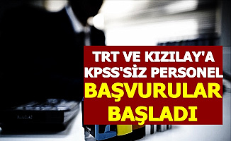 Kızılay ve TRT Personel Alımı Başvurusu Başladı-KPSS Şartı Yok 2020