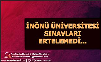 Malatya İnönü Üniversitesi'nden Tepki Çeken Sınav Kararı