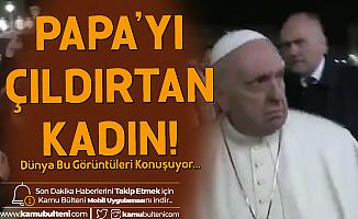 Öfkeli Papa! Kendisini Çeken Kadına Böyle Vurdu