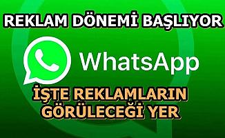 WhatsApp'ta  Reklamlı Dönem: İşte Reklamların Görüleceği Yer