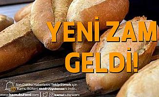 Yeni Zam Açıklandı! Ankara'da Ekmek Fiyatlarına 1 Yılda %50Zam Yapıldı