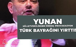 Yunan Milletvekili Türk Bayrağını Yırttı