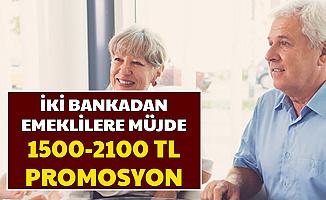 2 Bankadan Emeklilere Promosyon ve Düşük Faizli Kredi Açıklaması (Promosyon Ödemeleri Ne Zaman 2020)