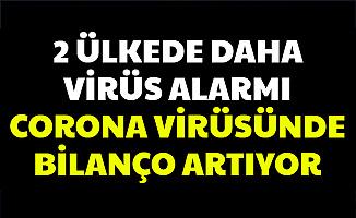 2 Ülkede Daha Virüs Alarmı: Corona Virüsü'nda Bilanço Artıyor