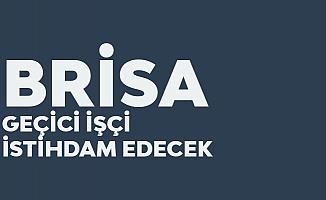 Brisa İzmit ve Aksaray'daki Fabrikalarda Geçici İşçi İstihdam Edecek