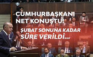 Cumhurbaşkanı Erdoğan'dan Flaş Açıklama: Şubat Sonuna Kadar Süre! Yoksa...
