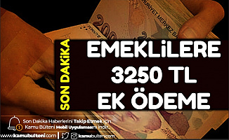 Emeklilere 3250 TL Ek Ödeme (İkramiye ve Banka Promosyon Tarihi)