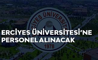 Erciyes Üniversitesi Sözleşmeli Personel Alımı Başvuruları Sürüyor