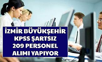 İŞKUR'da Yayımlandı: İzmir Büyükşehir Belediyesi KPSS'siz 209 Personel Alımı Yapacak