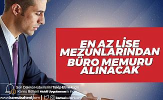 İŞKUR Üzerinden Ankara'da İstihdam Edilmek Üzere Büro Memuru Alımları Art Arda Yayımlandı!