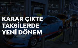 İstanbul'da Taksilerde Yeni Dönem! Turkuaz Taksi Dönemi Sona Eriyor