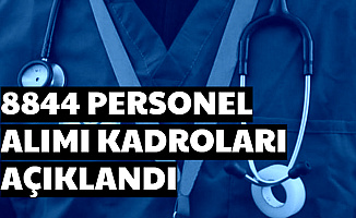 Sağlık Bakanlığı 8 Bin 844 Personel Alımı Kadroları Açıklandı