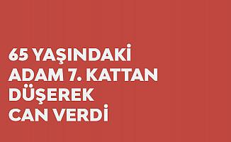 Samsun'da Korkunç Olay! 7. Kattan Düşen 65 Yaşındaki Adam Hayatını Kaybetti