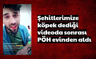 Şehitlerimize Köpek Diyen PKK'lıyı, Evinden PÖH'ler Aldı