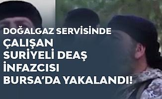 Suriyeli DEAŞ İnfazcısı Bursa'da Yakalandı
