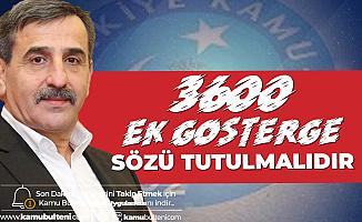 Türkiye Kamu-Sen Genel Başkanı Kahveci'den 3600 Ek Gösterge Çağrısı