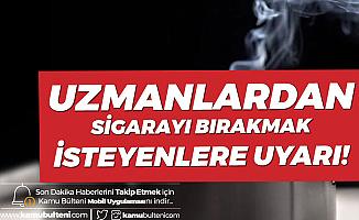 Uzmanlardan Sigara Kullananlara Uyarı:  'Daha Tehlikeli!'
