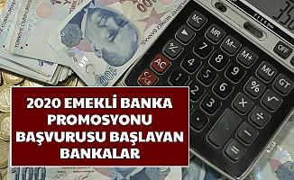 2020 Promosyon Ödemesi Başlayan Bankalar... 5 Bankadan Emeklilere İyi Haber