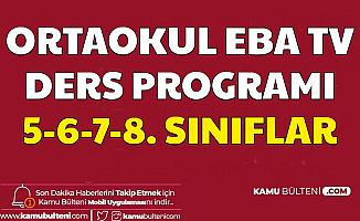 Ortaokul EBA Tv Ders Programı Belli Oldu- 5. 6. 7. ve 8. Sınıf Ders Saatleri 30 Mart 2020