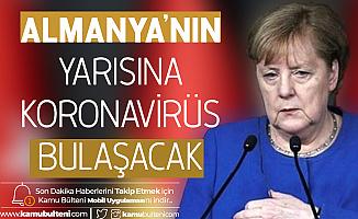 Almanya Başbakanı Merkel'den Korkutan Koronavirüs Açıklaması