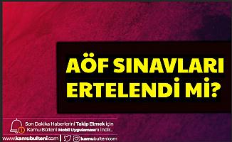 Anadolu Üniversitesi ve ATA AÖF Sınavları Ertelendi mi? Resmi Açıklama Geldi