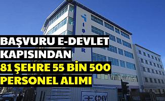 Başvuru E Devlet Kapısından Başladı: 81 Şehre Vasıflı Vasıfsız 55 Bin 500 Personel Alımı İş İlanları