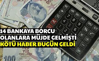 Bu 14 Bankaya Borcu Olanlara Kötü Haber Geldi (Ziraat-Vakıf-Halk-YKB-QNB-Akbank-Denizbank-TEB-İş Bankası Garanti)