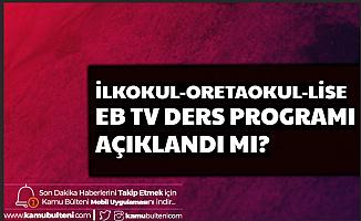 EBA Tv 30 Mart 2020 Pazartesi Ders Programı Açıklandı mı? (1, 2, 3, 4, 5, 6, 7, 8, 9, 10, 11, 12. Sınıf Ders Programı)