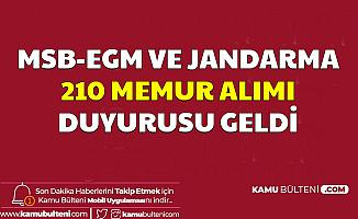 EGM MSB ve Jandarma 210 Memur Alımı Yapacak