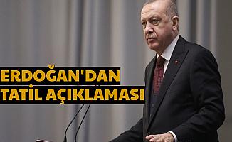 Erdoğan'dan Okul Tatili Talimatı