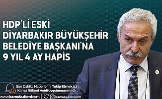 Eski Diyarbakır Büyükşehir Belediye Başkanı HDP'li Selçuk Mızraklı'ya 9 Yıl 4 Ay Hapis Cezası Verildii