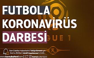 Fransa'da Koronavirüs Paniği Büyüyor! Ligue 1 Maçlarına 1000 Seyirci Sınırı Getirildi