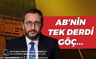 İletişim Başkanı Fahrettin Altun: Göçmenlere Biber Gazı Sıkanlar Ahlaktan Bahsedemez