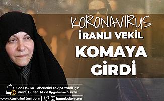 İran'da Bir Milletvekili Koronavirüs Nedeniyle Komada