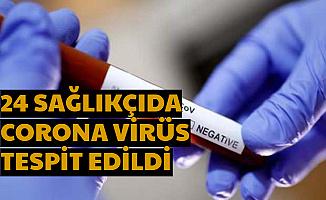 İstanbul'da 24 Sağlık Personelini Corona Virüse Yakalandı