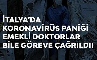 İtalya'da Koronavirüs Paniği Büyüyor! Emekli Doktorlar Göreve Çağrıldı